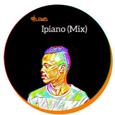 DOWNLOAD FREE MIX: DJ_LEWIS - IPIANO (MIX)