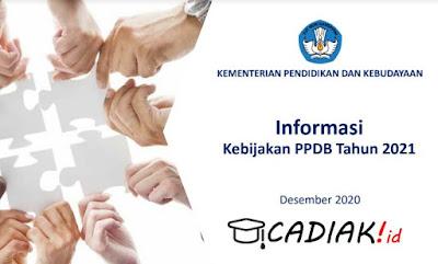 Informasi Kebijakan PPDB Tahun 2021