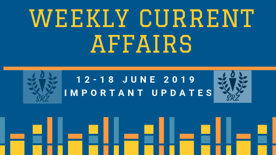 important current affairs 2019, june 2019 current affairs, current affairs 2019, current affairs, current affairs important questions, important current affairs, most important current affairs, current affairs questions, top current affairs 2019
