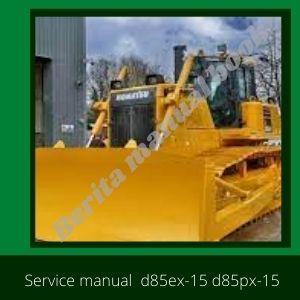 Shop manual d85ex-15 d85px-15 bulldozer komatsu