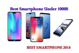 Best Smartphones Under Rs10000,15000,8000 in India December 2018