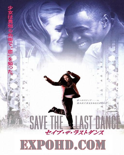 Save The Last Dance 2001 Full Movie Download 480p | 720p | Esub 1.3Gb