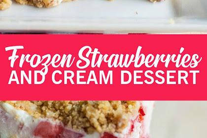 FROZEN STRAWBERRIES AND CREAM DESSERT