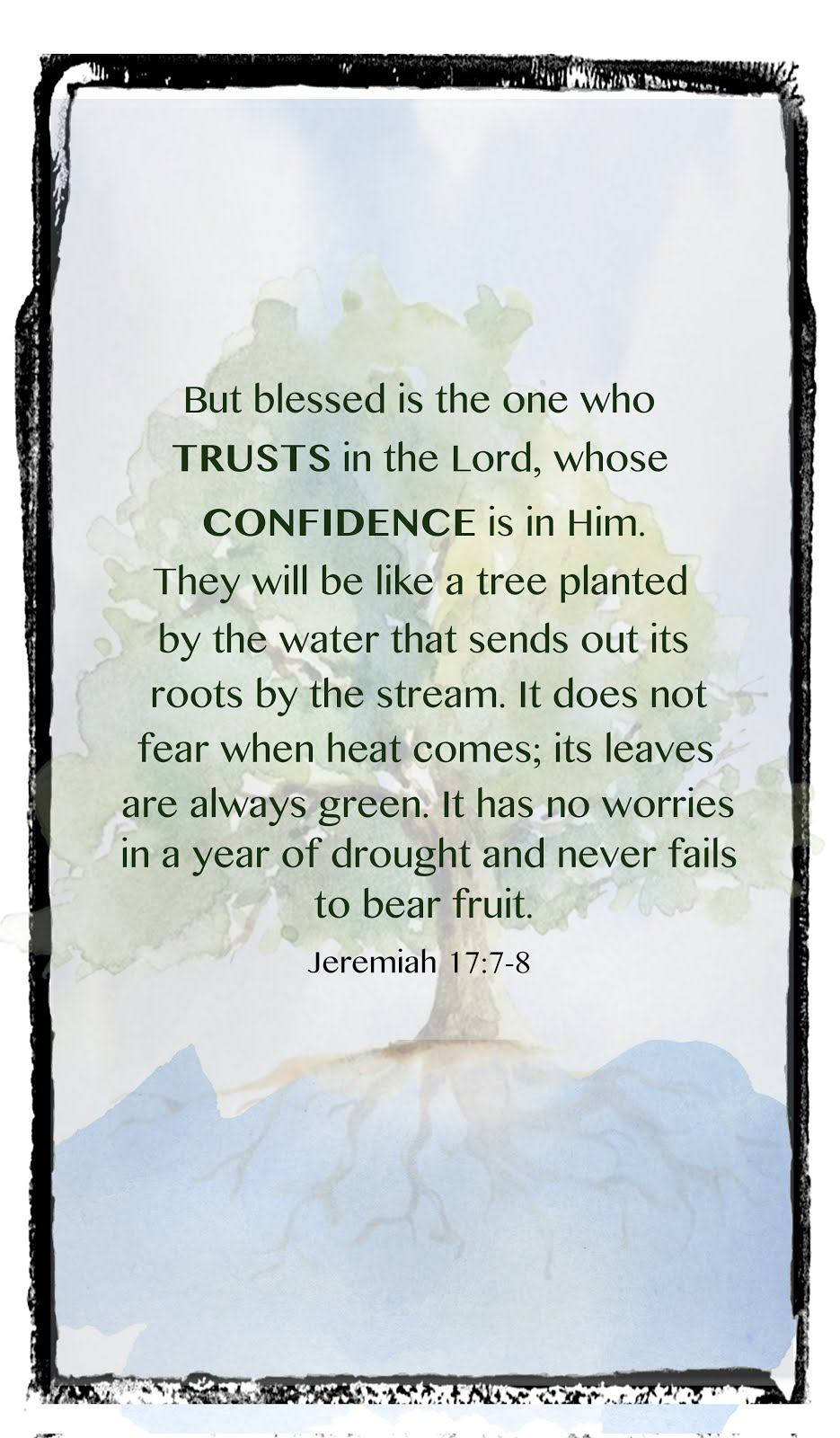 Trust & Confidence: A study of Jeremiah 17:7-8 Something Delightful Blog