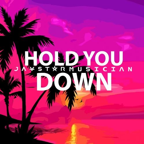"""Jaystar Unveils His New Single, """"HOLD YOU DOWN"""""""