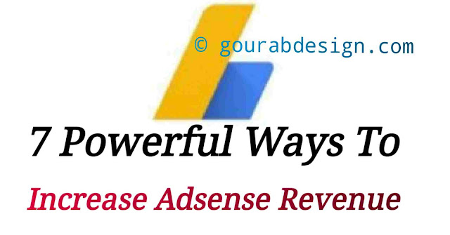 top 7 powerful ways to increase adsense revenue