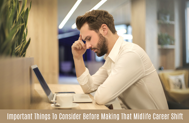 4 Things To Consider Before Making That Midlife Career Shift