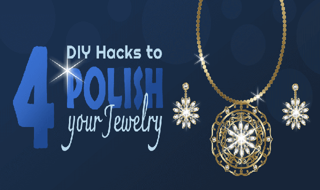 4 DIY Hacks to Polish Your Jewelry #infographic
