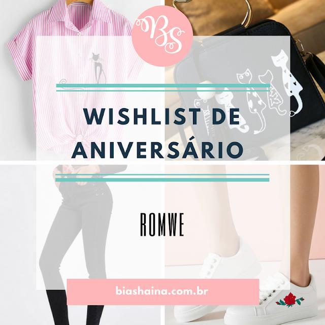 Wishlist de aniversário by Loja Romwe