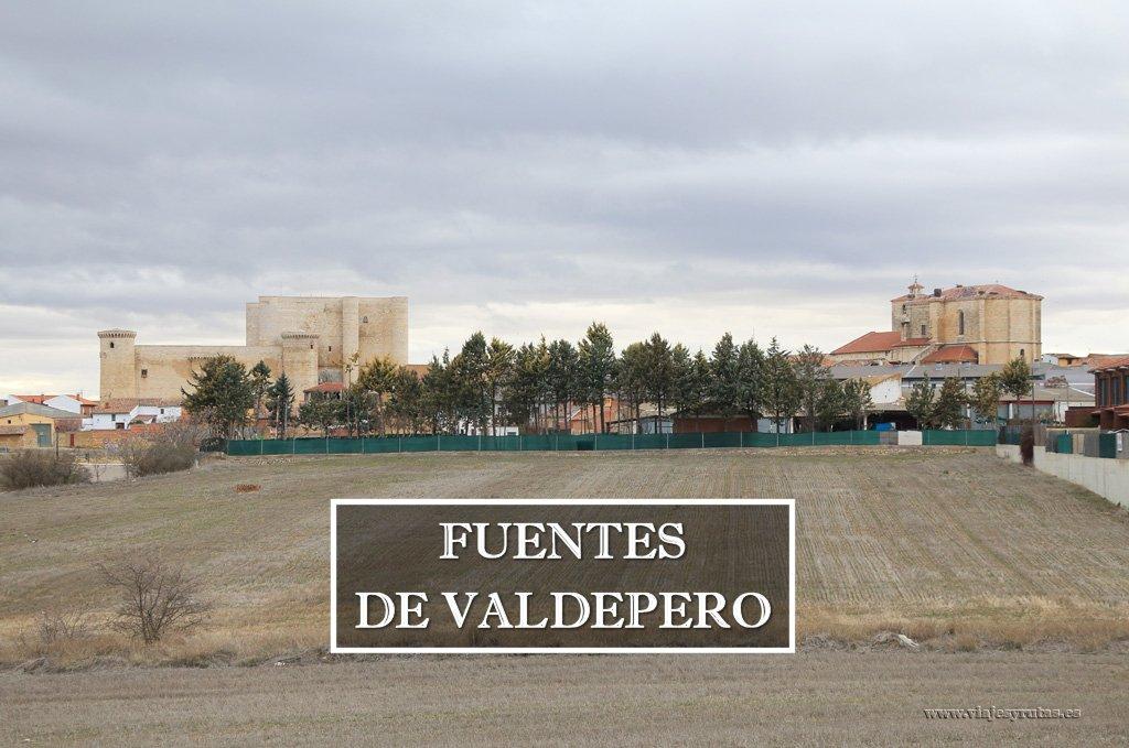 Fuentes de Valdepero y el Castillo de los Sarmiento
