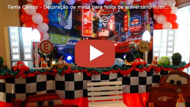Vídeo tema Carros decoração tradicional