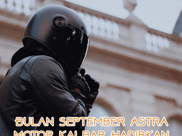 """Bulan September Astra Motor Kalbar Hadirkan Promo """"Sempurna"""""""