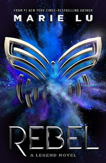 Book Review of Rebel (Legend #4) by Marie Lu, by freshfromthe.com.