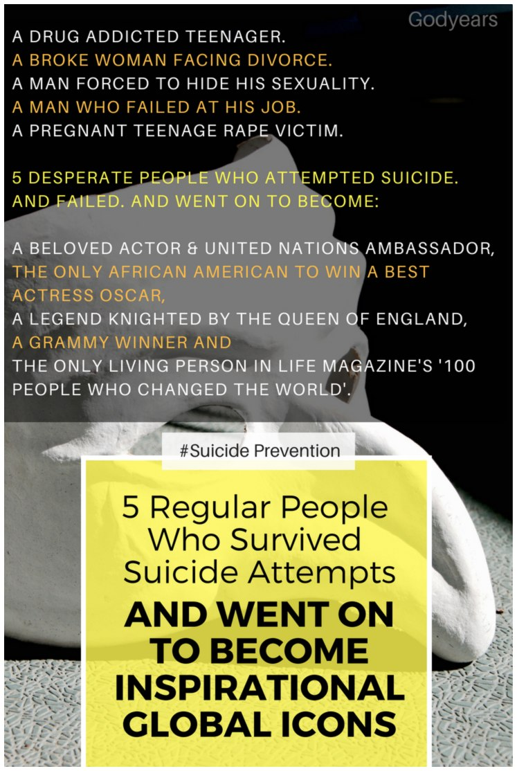 5 Regular People who Survived Suicide Attempts and went on to become Inspirational Global Icons #SuicidePrevention