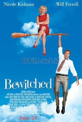 Sinopsis film Bewitched (2005)