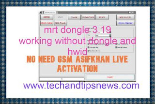 MRT Dongle V3.19 working without dongle (no need hwid and gsm asifkhan live activation)