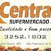 PROMOÇÕES DO CENTRAL SUPERMERCADO PARA HOJE (17) OU ENQUANTO DURAREM OS ESTOQUES