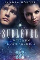 http://bambinis-buecherzauber.blogspot.de/2017/11/rezension-sublevel-2-zwischen-reue-und-revolte.html