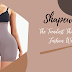 Shapewear: The Trendiest Thing in the Fashion World