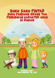 Buku RA Panduan Orang Tua Pendidikan Karakter Anak Di Rumah