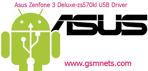Asus Zenfone 3 Deluxe-zs570kl USB Driver Download