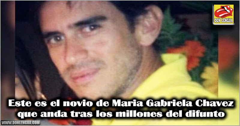 Este es el novio de Maria Gabriela Chavez tras los millones del difunto