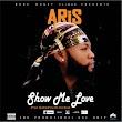 MP3: Aris – Show Me Love