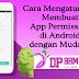 Cara Mengatur dan Membuat App Permission di Android dengan Mudah!!
