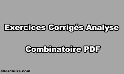 Exercices Corrigés Analyse Combinatoire PDF