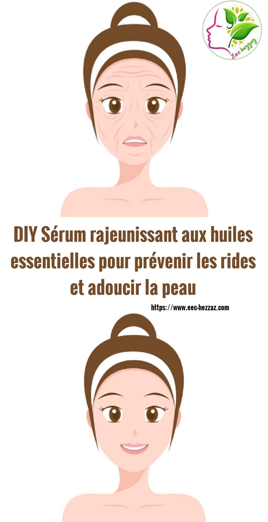DIY Sérum rajeunissant aux huiles essentielles pour prévenir les rides et adoucir la peau