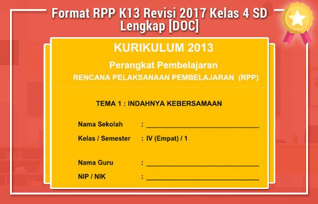 Format RPP K13 Revisi 2017 Kelas 4 SD Lengkap [DOC]