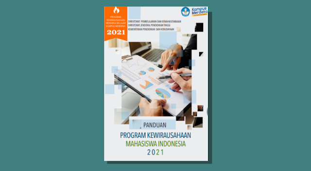 Panduan Program Kewirausahaan Mahasaiswa Indonesia (PKMI) Tahun 2021