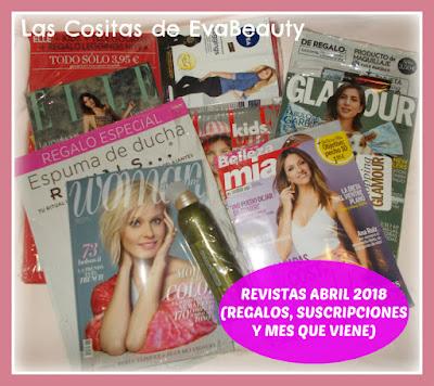 Revistas Abril 2018 (Regalos, Suscripciones y mes que viene)