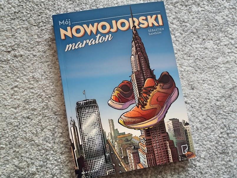 """Wszystko jest możliwe: """"Mój nowojorski maraton"""" - Sébastien Samson"""