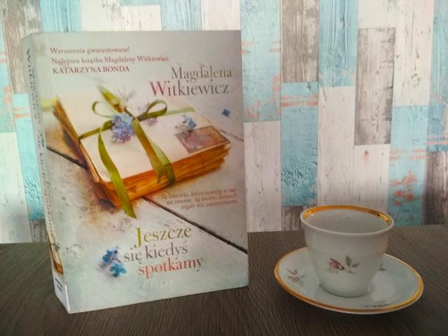 Jeszcze się kiedyś spotkamy, Magdalena Witkiewicz