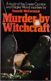 Murder by Witchcraft - Donald McCormick (cover photo)