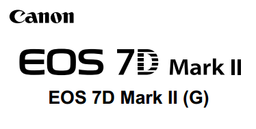Canon Camera News 2021: Download Canon EOS 7D Mark II