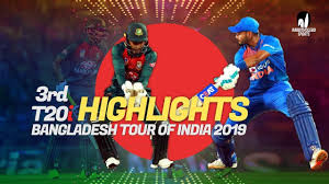 Final Ind vs Ban 3rd T20 highlights 2019 Nagpur