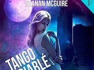 Incryptid #1 Tango endiablé de Seanan mcguire