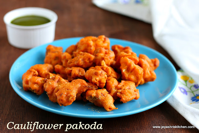 Cauliflower - pakoda