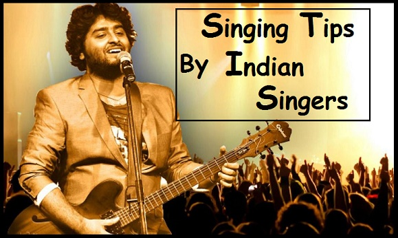 Singing Tips By Indian Singers In Hindi