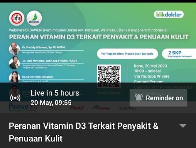 """Webinar Perdaweri, Klikdokter dan kalbe Aesterion dengan topik """"Peranan Vitamin D3 Terkait Penyakit dan Penuaan Kulit"""" tanggal 20 Mei 2020 Jam 10.00- Selesai"""