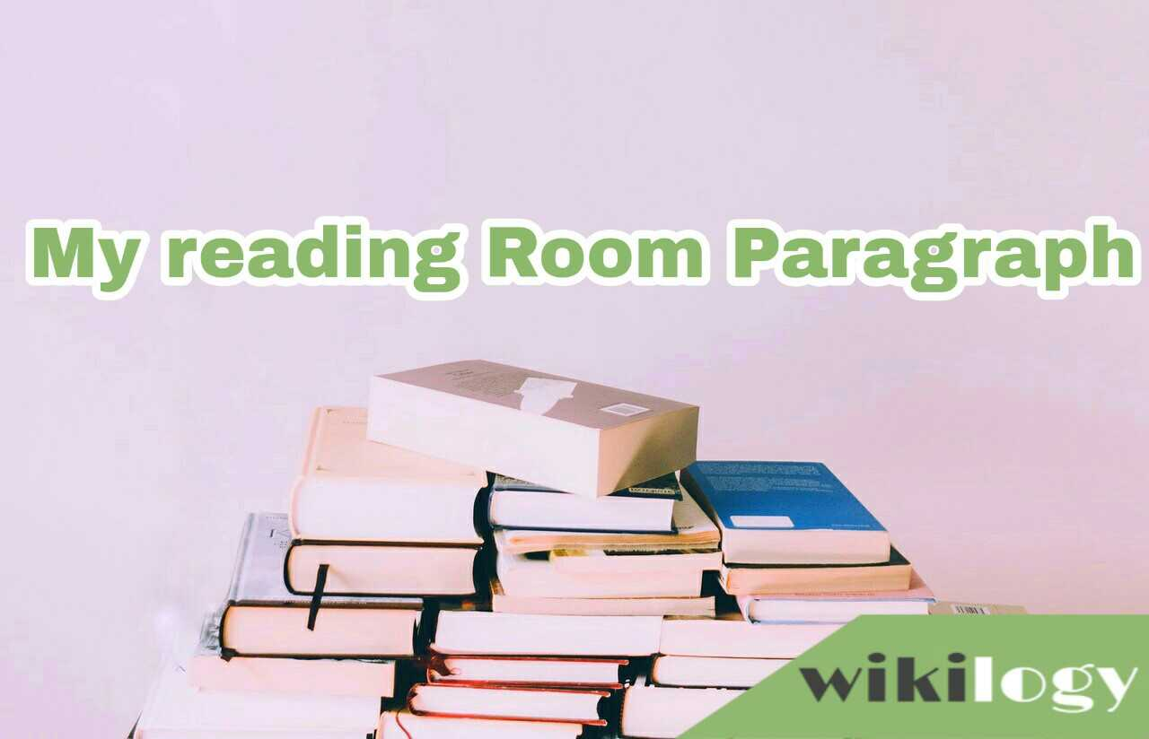 My Reading Room Paragraph