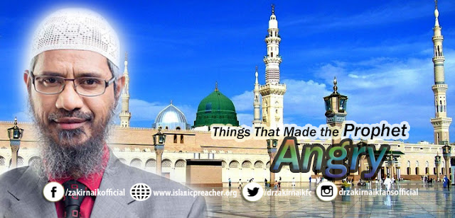 Things That Made the Prophet Angry