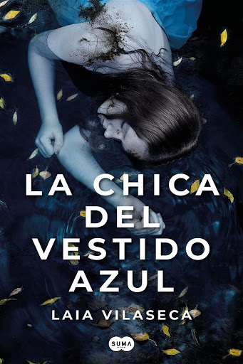 La chica del vestido azul | Laia Vilaseca | Suma
