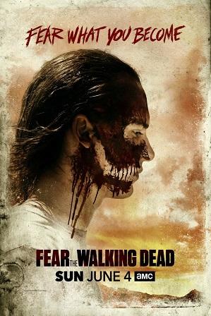 Fear The Walking Dead Season 3 (2017) 720p 480p WEBRip Hindi Dual Audio x264 HEVC Direct Links