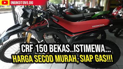 Hargal Honda CRF 150 Bekas Semarang  Tahun 2020