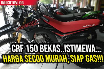 Harga Honda CRF 150 Bekas Semarang Bekas Tahun 2020