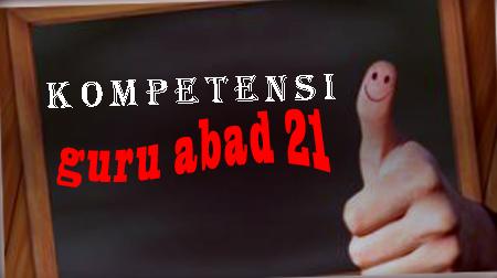 Kompetensi Guru Abad 21