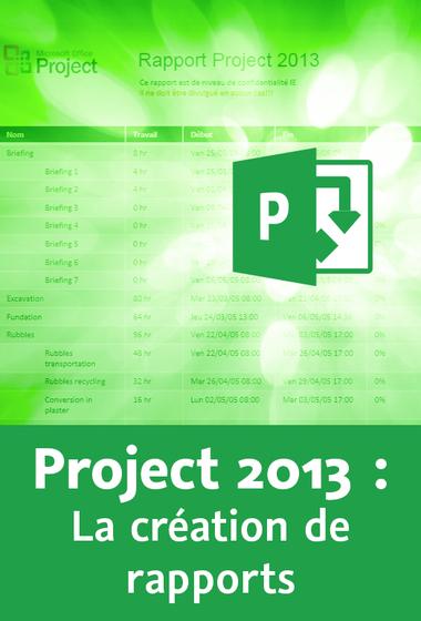 Project 2013 La création de rapports